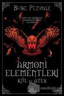 Armoni Elementleri: Kül ve Ateş (Ciltli)
