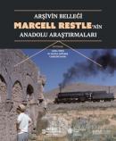 Arşivin Belleği: Marcell Restle'nin Anadolu Araştırmaları