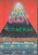 Arz'dan Arş'a Mi'rac 1 (İkinci Band Cilt: 1)