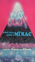 Arz'dan Arş'a Mi'rac 2 (İkinci Band Cilt: 2)