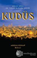 Arzın Arşa En Yakın Olduğu Şehit Kudüs