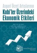 Asgari Ücret Artışlarının Kobi'ler Üzerindeki Ekonomik Etkileri