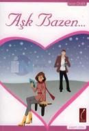 Aşk Bazen...