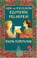 Aşk ve Evliliğin Ezoterik Felsefesi
