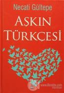 Aşkın Türkçesi (Ciltli)