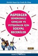 Asperger Sendromlu Gençler ve Yetişkinler İçin Sosyal Beceriler