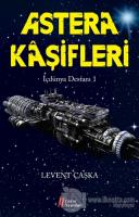 Astera Kaşifleri - İçdünya Destanı 1