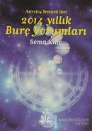 Astrolog Semavi'den 2014 Yıllık Burç Yorumları