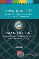 Asya Birliği?