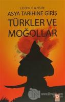 Asya Tarihine Giriş - Türkler ve Moğollar