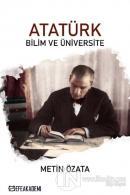 Atatürk - Bilim ve Üniversite