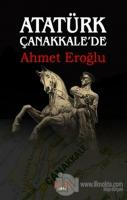 Atatürk Çanakkale'de