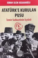 Atatürk'e Kurulan Pusu