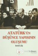 Atatürk'ün Düşünce Yapısının Oluşumu