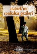 Atatürk'ün Sonbahar Gezileri