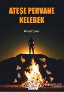 Ateşe Pervane Kelebek