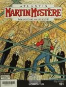 Atlantis Martin Mystere İmkansızlıklar Dedektifi Sayı: 151 - Üçüncü Tür
