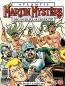 Atlantis Martin Mystere Yeni Seri Sayı: 61 Cinayet Kasırgası İmkansızlıklar Dedektifi