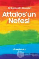 Attalos'un Nefesi - Bir Eşcinselin Günceleri