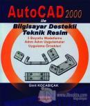 AutoCad 2000 ile Bilgisayar Destekli Teknik Resim