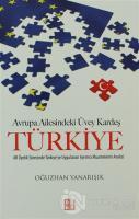 Avrupa Ailesindeki Üvey Kardeş Türkiye