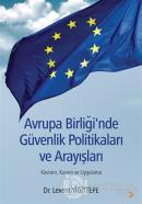 Avrupa Birliği'nde Güvenlik Politikaları ve Arayışları