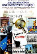 Avrupa Birliğinin Önlenemeyen Düşüşü