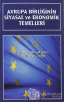 Avrupa Birliğinin Siyasal ve Ekonomik Temelleri