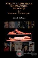Avrupa ve Amerikan Sinemasında Psikoloji ve Anormal Davranışlar