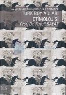 Ay Kültünün Dini-Mitolojik Sisteminde Türk Boy Adları Etimolojisi