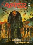 Ayarsız Aylık Fikir Kültür Sanat Dergisi Sayı: 67 Eylül 2021