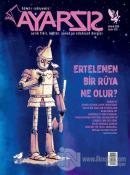 Ayarsız Aylık Fikir, Kültür, Sanat ve Edebiyat Dergisi Sayı: 34 Aralık 2018