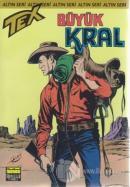 Aylık Altın Seri Tex Sayı: 53 Büyük Kral