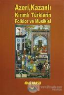 Azeri, Kazanlı, Kırımlı Türklerin Folklor ve Musikisi