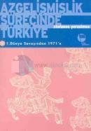 Azgelişmişlik Sürecinde Türkiye 3