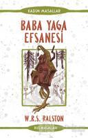 Baba Yaga Efsanesi - Rus Masalları