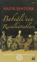 Babıali'nin Reis'ül Küttabları