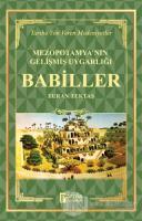 Babiller - Mezopotamya'nın Gelişmiş Uygarlığı