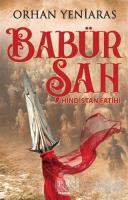 Babür Şah - Hindistan Fatihi