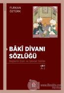 Baki Divanı Sözlüğü (2 Cilt Takım)