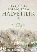 Bakü'den Balkanlara Halvetilik 3