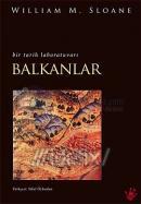 Balkanlar - Bir Tarih Laboratuvarı