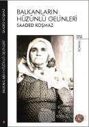 Balkanların Hüzünlü Gelinleri