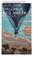 Balonla Beş Hafta (Şömizli) (Ciltli)