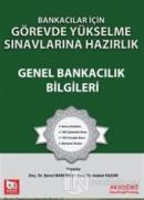 Bankacılar İçin Görevde Yükselme Sınavlarına Hazırlık - Genel Bankacılık Bilgileri