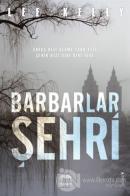 Barbarlar Şehri (Ciltli)