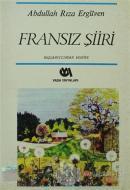 Başlangıcından Bugüne Fransız Şiiri (9.-20. Yüzyıl)