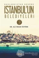 Başlangıçtan Bugüne İstanbul'un Belediyeleri