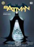 Batman Cilt 10: Son Söz