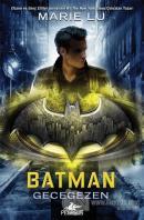 Batman: Gecegezen (Ciltli)